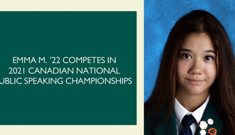 Emma M. '22 competes in 2022 Canadian National Public Speaking Championships
